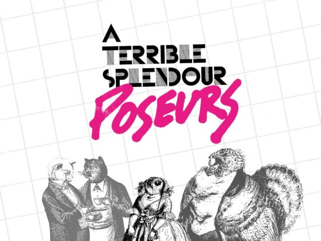 "A Terrible Splendour | ""Poseurs"" LP Main Image"