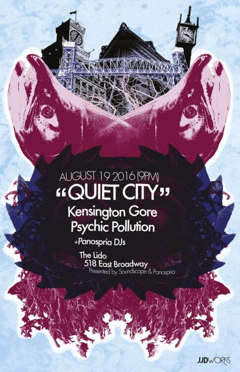 Panospria - Quiet City | Poster - August 19, 2016