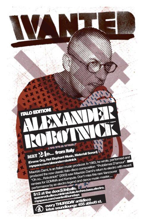 Wanted!   2007-05-24 Alexander Robotnik Poster