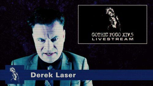 Gothic Pogo XIV.5 Livestream | Derek Lazer Still 02