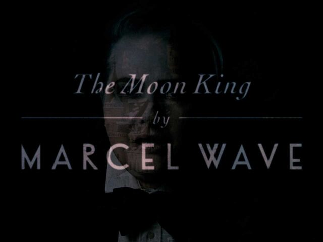 "Marcel Wave ""The Moon King"" 