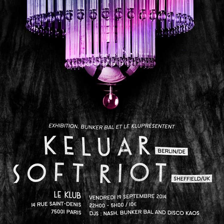Poster | 19 Sept 2014, Paris, Le Klub | Keluar, Soft Riot