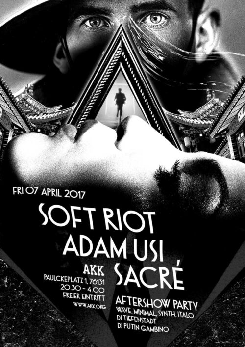 Poster | 07 April 2017, Karlsruhe, AKK | Soft Riot, Adam Usi, Sacré