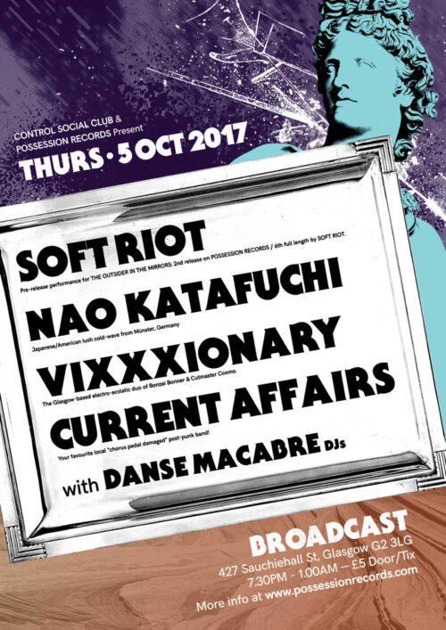 Poster | 05 Oct 2017, Glasgow, Broadcast | Soft Riot, Nao Katafuchi, Vixxxionary, Current Affairs