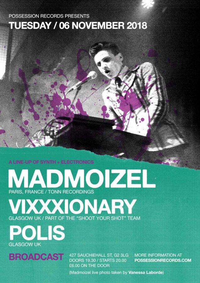 Poster | 06 Nov 2018, Glasgow, Broadcast | Madmoizel, Vixxxionary, Polis