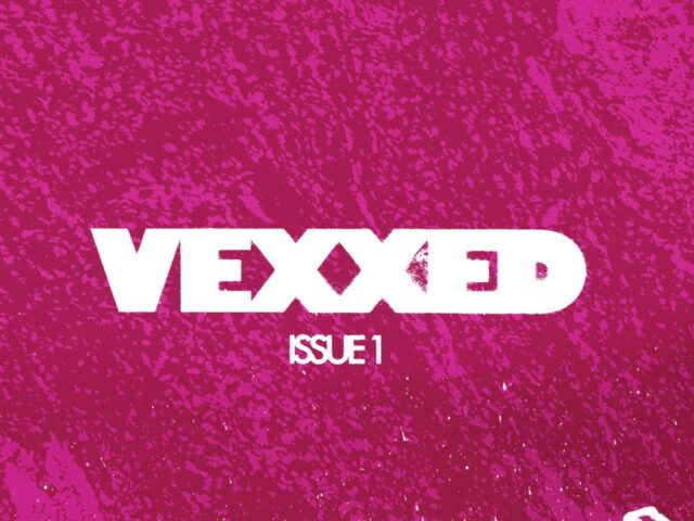 Vexxed / Section 5 | Featured Image